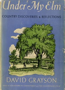 Under My Elm: Country Discoveries and Reflections