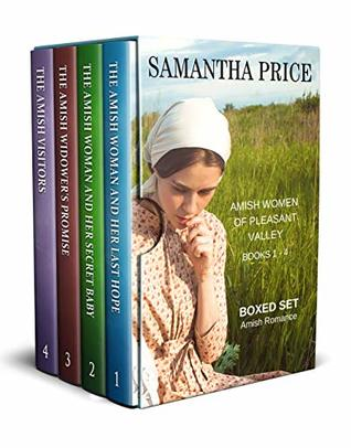 Amish Women of Pleasant Valley Boxed Set Books 1 - 4: The Amish Woman and Her Last Hope, The Amish Woman and Her Secret Baby, The Amish Widower's Promise, The Amish Visitors