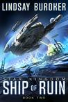 Ship of Ruin (Star Kingdom #2)