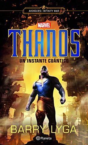 Thanos. Un instante cuántico