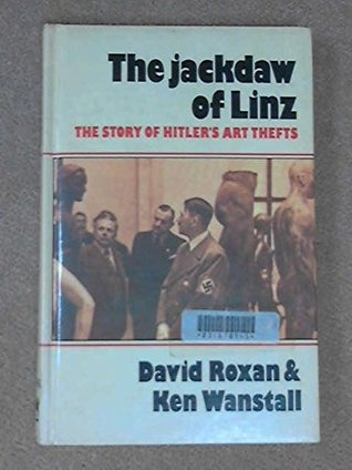 Jackdaw of Linz: Story of Hitler's Art Thefts
