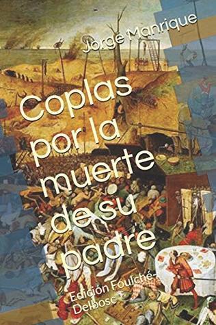 Coplas por la muerte de su padre: Edición Foulché-Delbosc