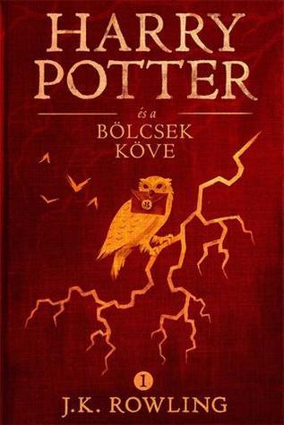 Harry Potter és a bölcsek köve (Harry Potter, #1)
