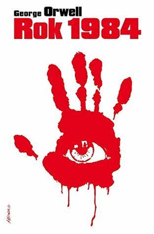Rok 1984 - George Orwell [KSIÄĹťKA]