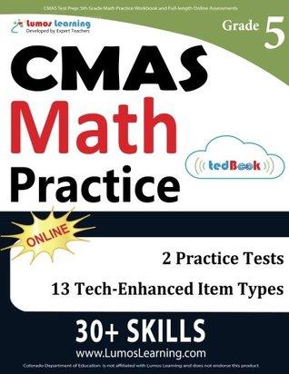 CMAS Test Prep: 5th Grade Math Practice Workbook and Full-length