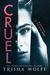 Cruel by Trisha Wolfe