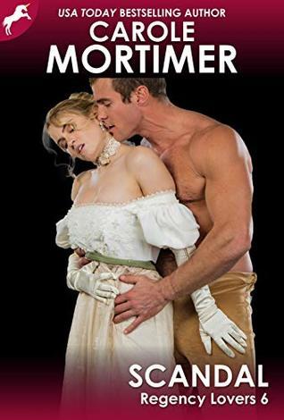 Scandal (Regency Lovers 6)