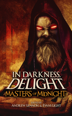 In Darkness, Delight by Andrew Lennon