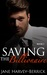 Saving the Billionaire (Justin Trainer, #2)