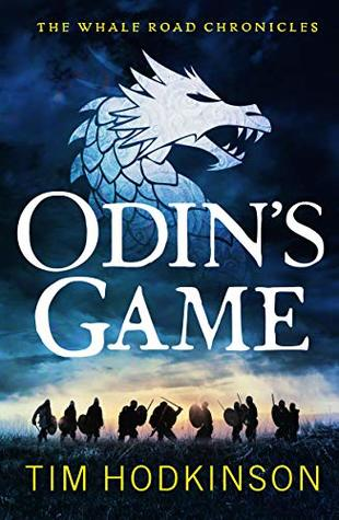 Odin's Game (The Whale Road Chronicles Book 1)