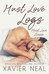 Must Love Logs (Must Love Series #4)