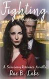 Fighting A Nightmare (A Surviving Romance Novella, #2)