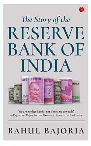 The Story of the Reserve Bank of India