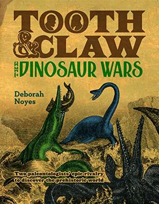 Tooth and Claw: The Dinosaur Wars