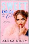 Sweet Enough to Eat (Wedding Cake, #2)