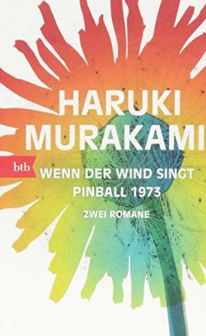 Wenn der Wind singt / Pinball 1973: Zwei Romane – Geschenkausgabe