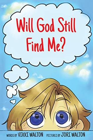 Will God Still Find Me