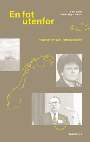 En fot utenfor - historien om EØS-forhandlingene
