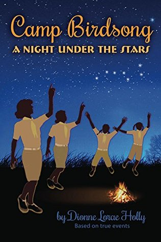 Camp Birdsong: A Night Under The Star