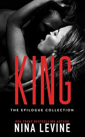 King: The Epilogue Collection (Sydney Storm MC, #7)