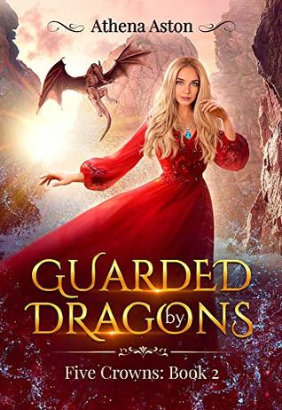 Guarded by Dragons by Athena Aston