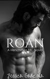 Roan (The Henchmen MC, #17)