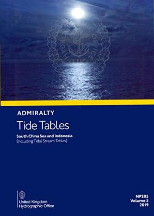 NP205 Admiralty Tide Tables (ATT) Volume 5, South China Sea and Indonesia (including Tidal Stream Tables), 2019 Edition