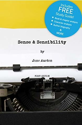 Sense and Sensibility (Annotated) - including NEW Book Study Guide!