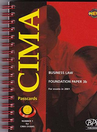CIMA Paper 3b - Stage 1: Business Law (FBLW): Exam Dates - 05-01, 11-01: Passcards (2001)