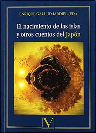 Portada de la antología de cuentos clásicos El nacimiento de las islas y otros cuentos del Japón