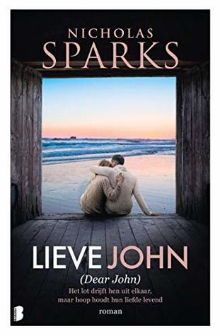 Lieve John: Het lot drijft hen steeds weer uit elkaar, maar hoop houdt hun liefde levend