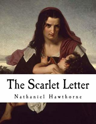 The Scarlet Letter(classical) (annotated) (illustrated)
