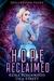 Hope Reclaimed by Keira Blackwood