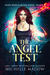 The Angel Test (Dark World: The Angel Trials Book 7)