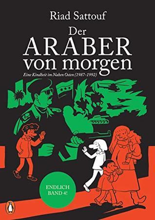 Der Araber von morgen, Band 4: Eine Kindheit im Nahen Osten (1987-1992) Graphic Novel