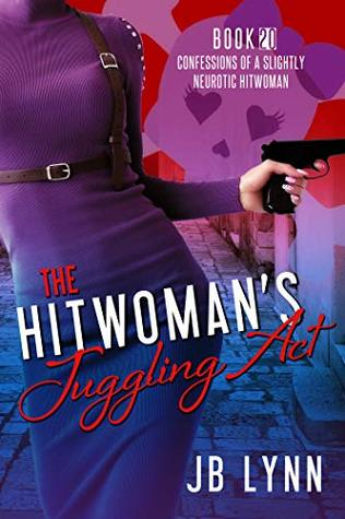 The Hitwoman's Juggling Act