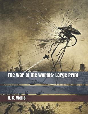 The War of the Worlds: Large Print