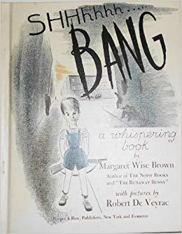 SHHhhhh......Bang: A Whispering Book