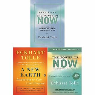 Power of Now, A New Earth and Practicing the Power of Now [Hardcover] 3 Books Collection Set By Eckhart Tolle