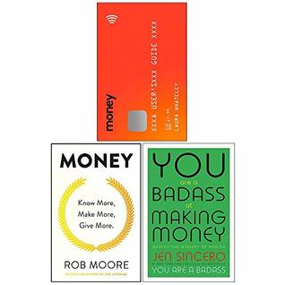 Money A Users Guide, Know More Make More Give More, You Are a Badass at Making Money 3 Books Collection Set