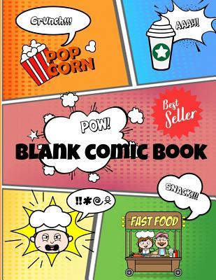 Blank Comic Book: Create Your Own Comics, For Kids and Adults, Variety of Templates, Speech Bubbles and Text, Food Snack Bar Crazy Chef