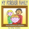 My Forever Family by nicky brookes