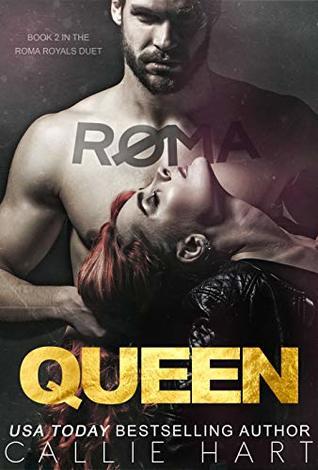 Roma Queen (Roma Royals Duet #2)