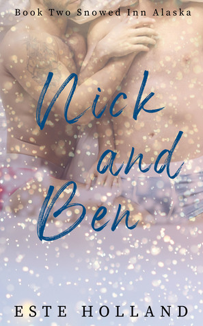 Nick and Ben (Snowed Inn Alaska #2)