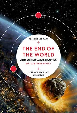 The End of the World: and Other Catastrophes