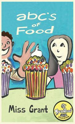 Abc's of Food: Alphabet Book and Workbook