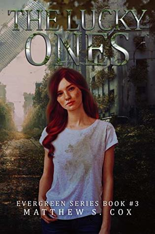 The Lucky Ones by Matthew S. Cox