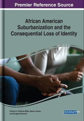 African American Suburbanization and the Consequential Loss of Identity