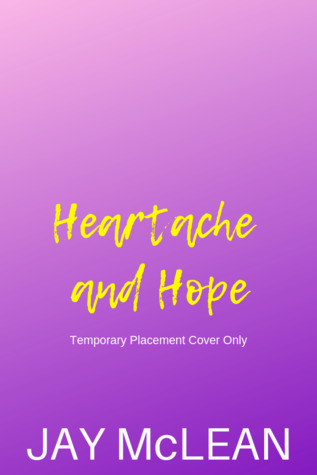 Heartache and Hope Jay McLean