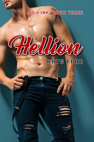 Hellion (415 Ink, #3)